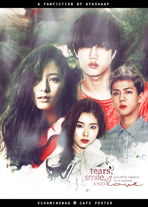 Tears Smile and Love Poster by Echaminswag